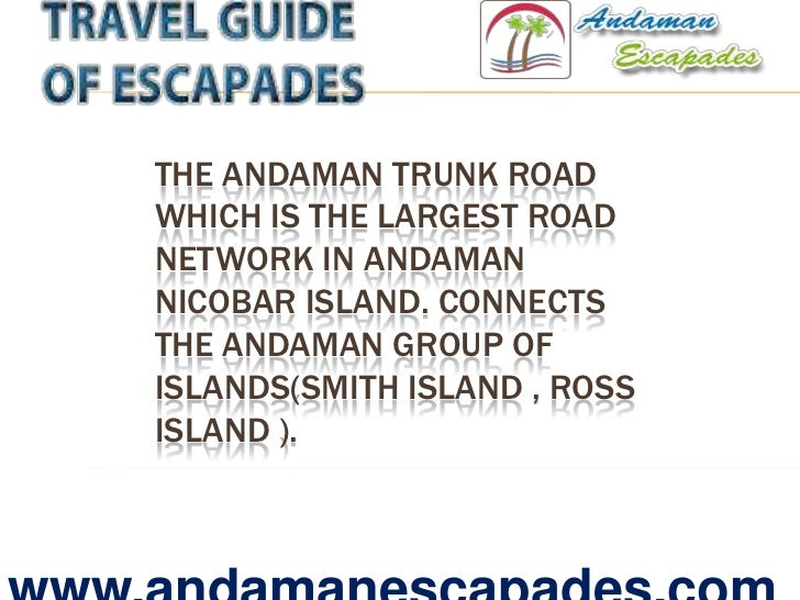 A Glance of Andaman Nicobar Islands : Ross Island Andaman : Havelock Island