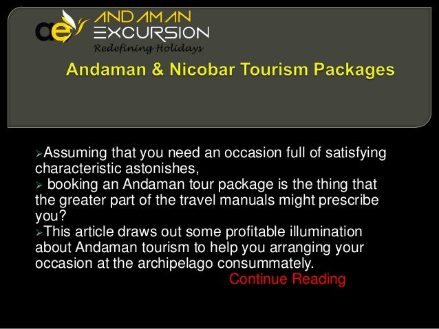 Assuming  that you need an occasion full of satisfying characteristic astonishes,  booking an Andaman tour package is th...