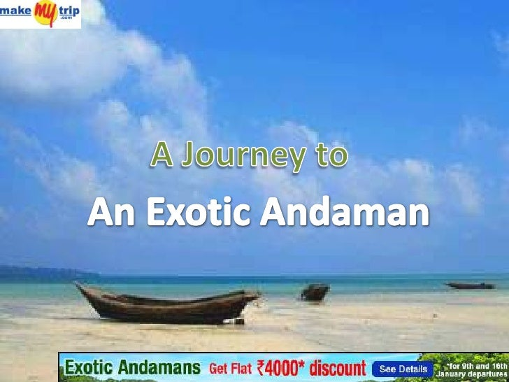 A Journey to<br />An Exotic Andaman <br />