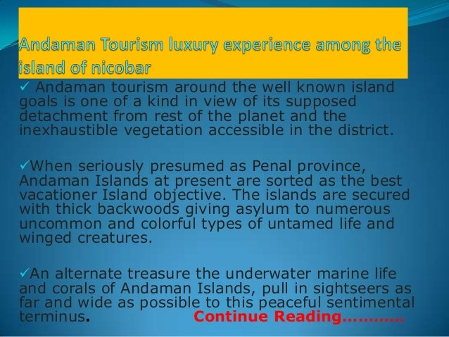 Andaman tourism luxury experience among the island of