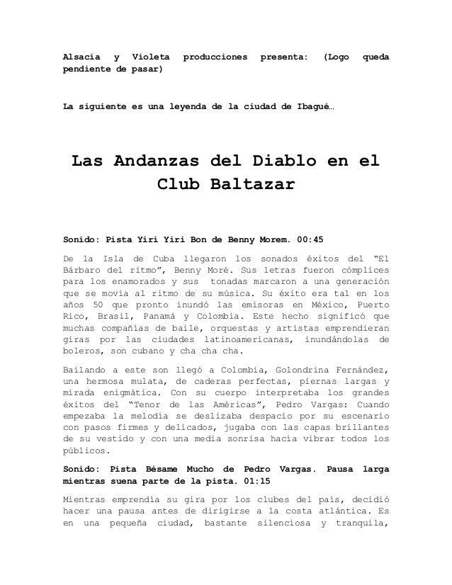 Alsacia   y  Violeta   producciones   presenta:     (Logo   quedapendiente de pasar)La siguiente es una leyenda de la ciud...