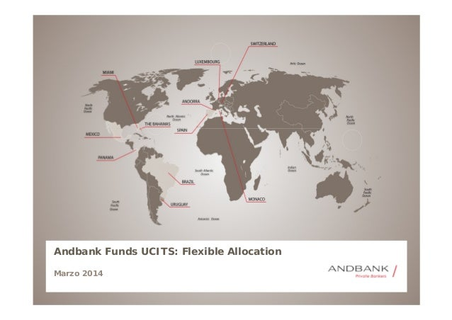 Andbank Funds UCITS: Flexible Allocation Marzo 2014