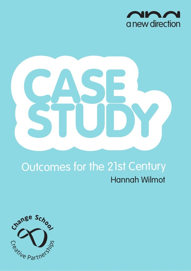 Outcomes for the 21st Century                 Hannah Wilmot