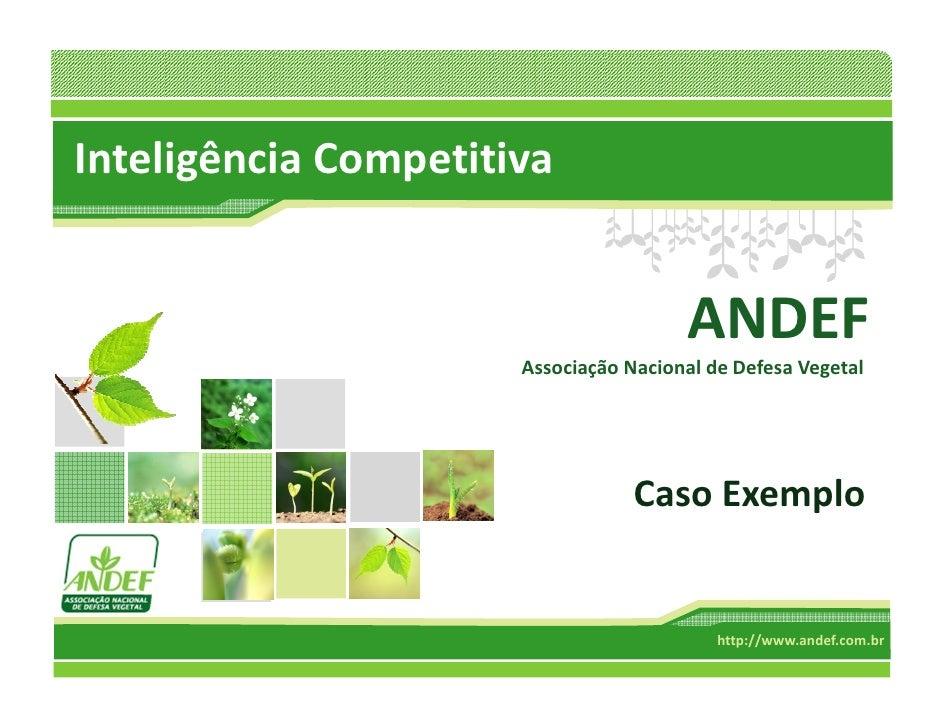 Inteligência Competitiva                                          ANDEF                       Associação Nacional de Defes...