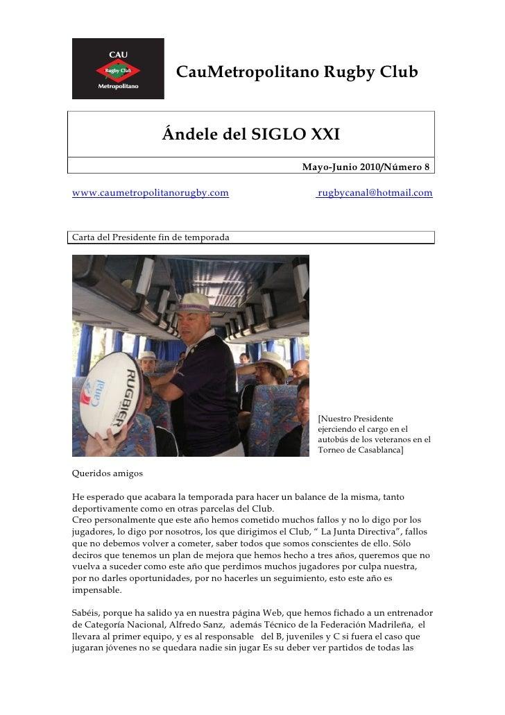 CauMetropolitano Rugby Club                         Ándele del SIGLO XXI                                                  ...