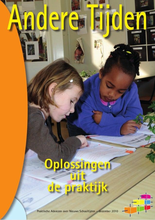 Andere Tijden       Oplossingen           uit       de praktijk  Praktische Adviezen over Nieuwe Schooltijden - december 2...