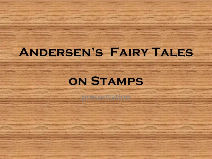 Andersen's  Fairy Tales  on Stamps presentation