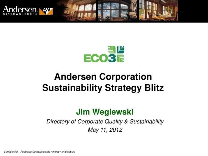 Andersen Corporation                                 Sustainability Strategy Blitz                                        ...