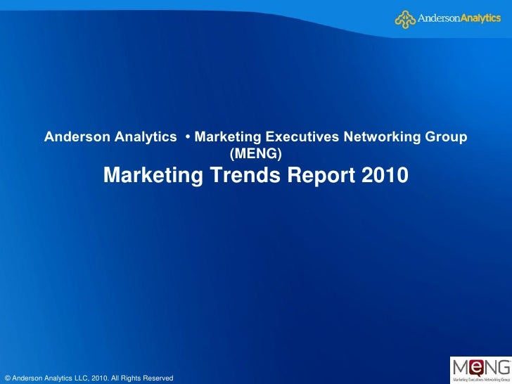 Anderson Analytics • Marketing Executives Networking Group                                     (MENG)                     ...