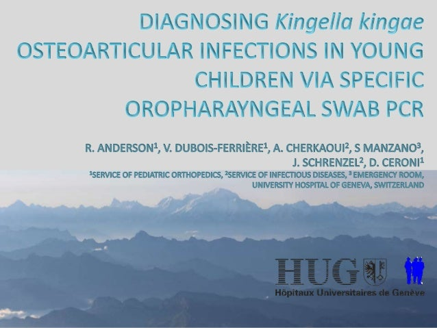 7ème Journée de la recherche clinique : Diagnosing Kingella kingae Osteoarticular infectons in young children