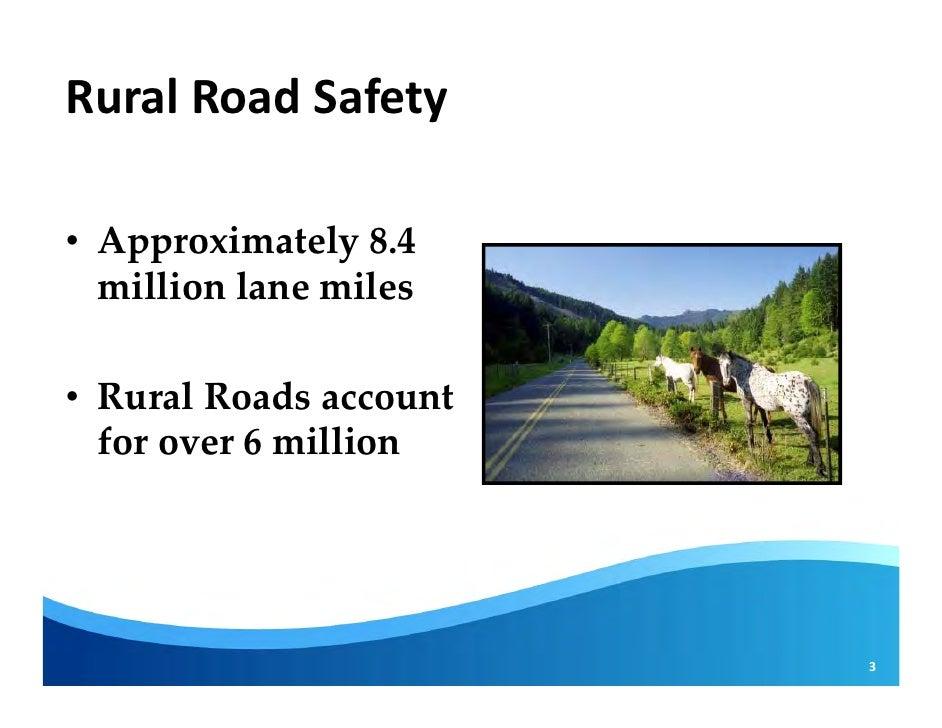 Rural Road Safety Rural Road Safety•
