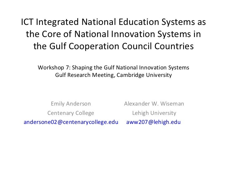 ICT Integrated National Education Systems as the Core of National Innovation Systems in the Gulf Cooperation Council Count...