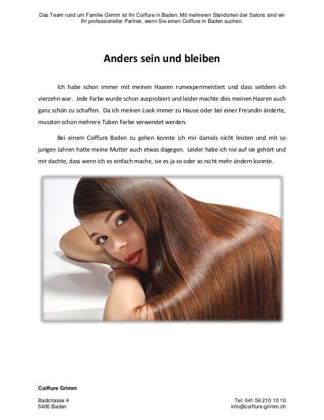 Das Team rund um Familie Grimm ist Ihr Coiffure in Baden. Mit mehreren Standorten der Salons sind wir Ihr professioneller ...