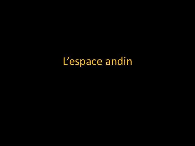 L'espace andin