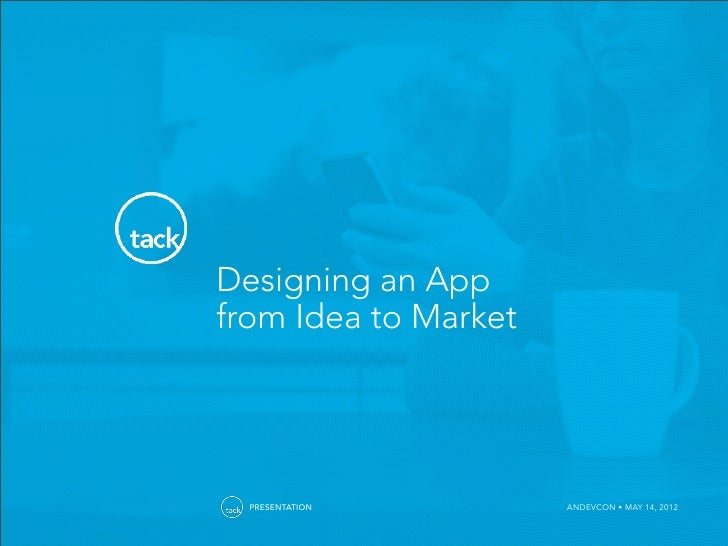 Designing an Android App from Idea to Market