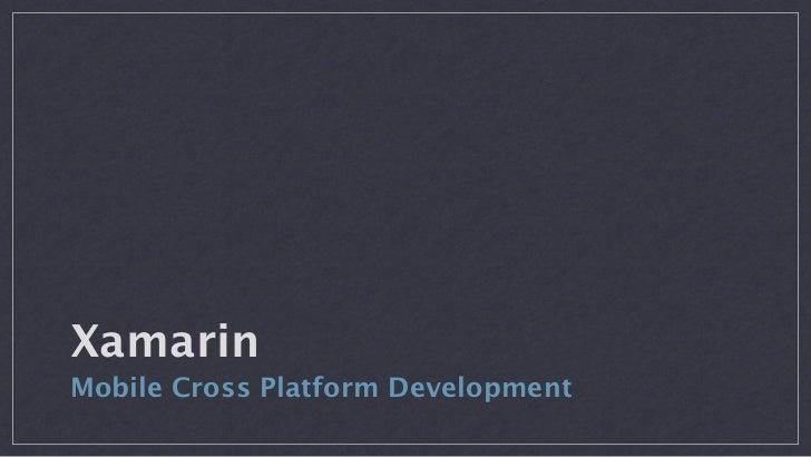 Cross Platform Development with Xamarin
