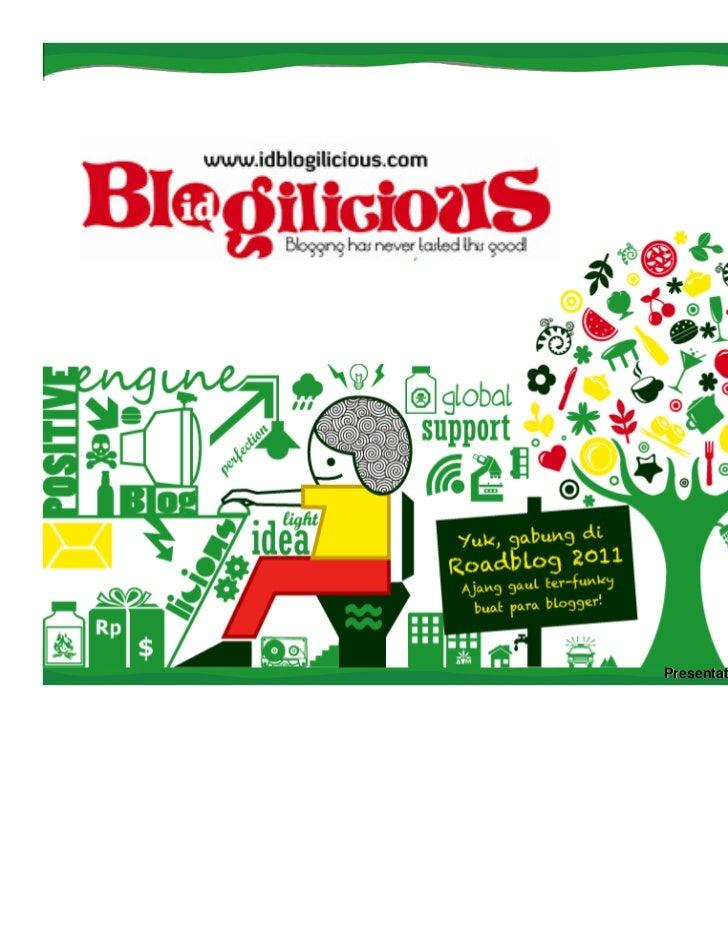 Presentasi Blogicilious - BlogPreneur - Palembang