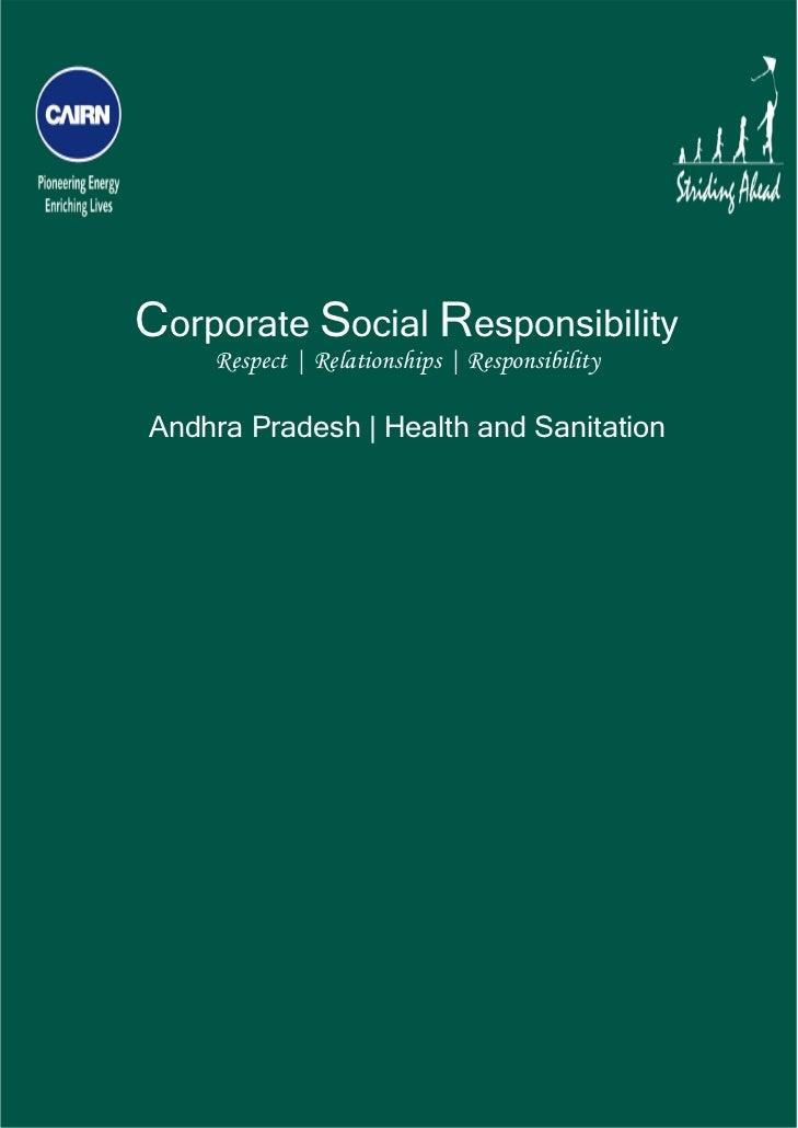 Corporate Social Responsibility        Respect | Relationships | Responsibility    Andhra Pradesh | Health and Sanita...