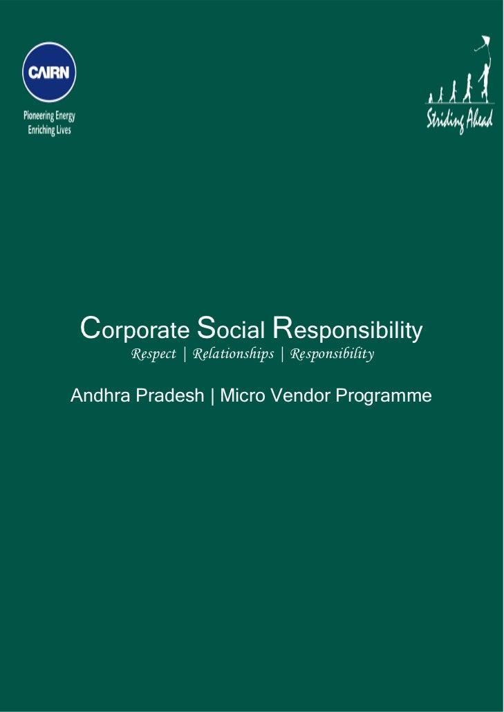 Corporate Social Responsibility          Respect | Relationships | Responsibility    Andhra Pradesh | Micro Vendor Pr...
