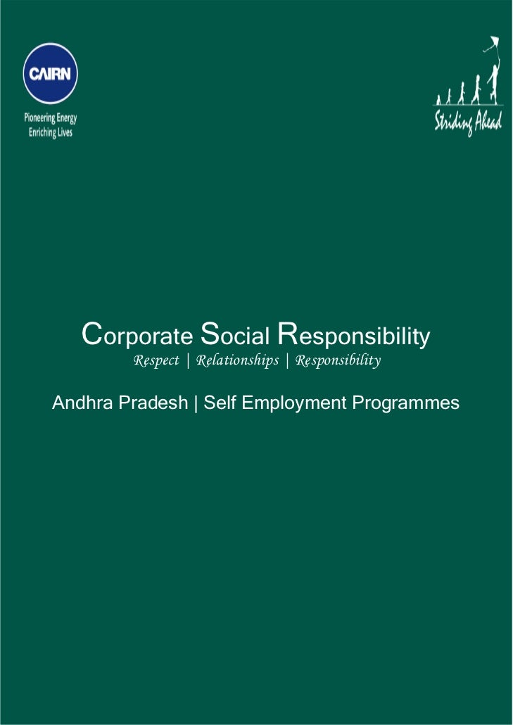 Corporate Social Responsibility            Respect | Relationships | Responsibility    Andhra Pradesh | Self Emplo...