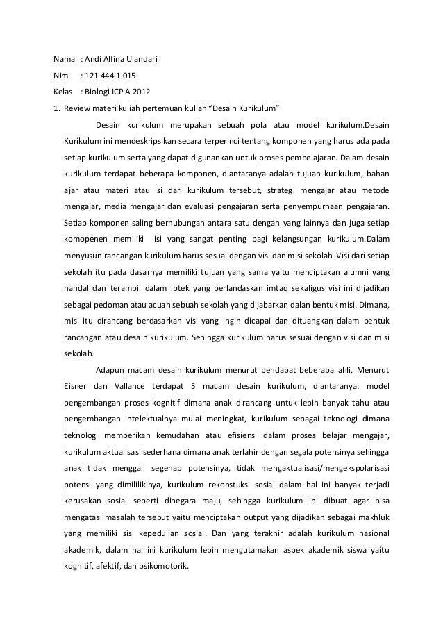 """Nama : Andi Alfina Ulandari Nim : 121 444 1 015 Kelas : Biologi ICP A 2012 1. Review materi kuliah pertemuan kuliah """"Desai..."""