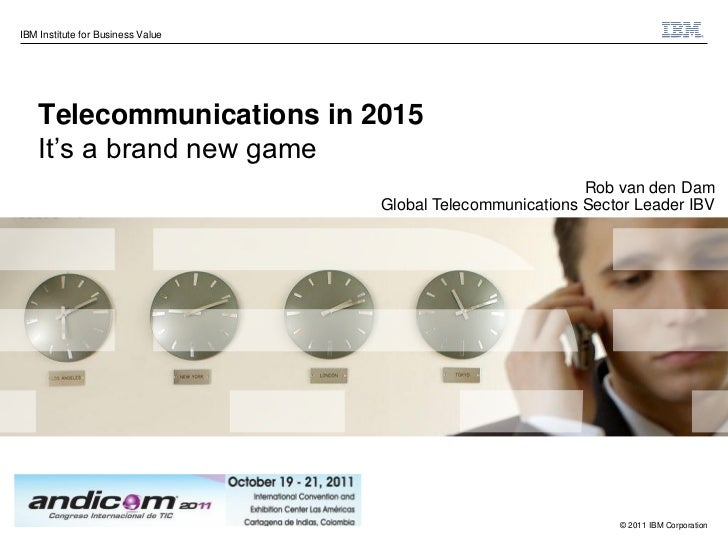 """IBM Institute for Business Value    Telecommunications in 2015    It""""s a brand new game                                   ..."""