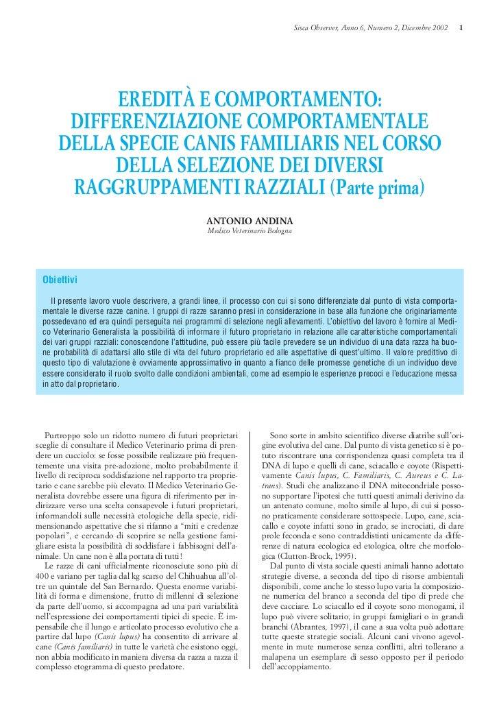 Sisca Observer, Anno 6, Numero 2, Dicembre 2002      1            EREDITÀ E COMPORTAMENTO:       DIFFERENZIAZIONE COMPORTA...