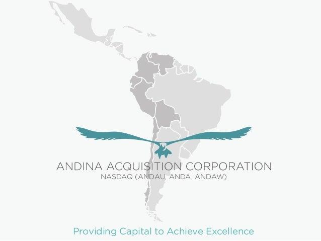 Providing Capital to Achieve Excellence NASDAQ (ANDAU, ANDA, ANDAW)