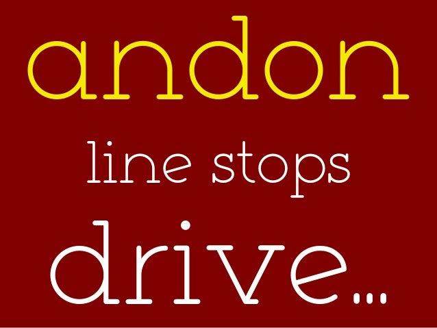 andon line stops drive...