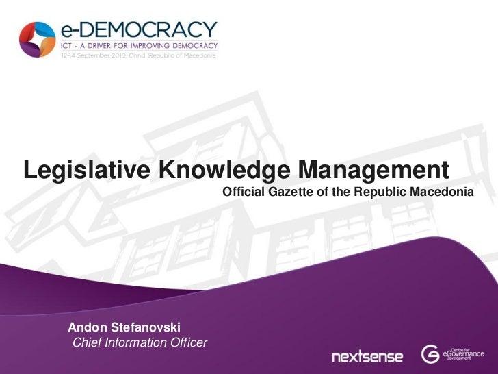 Legislative Knowledge Management                               Official Gazette of the Republic Macedonia   Andon Stefanov...