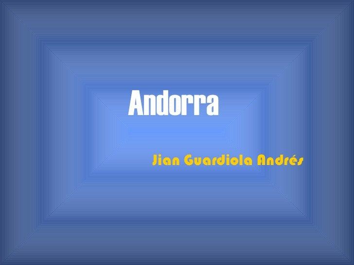 Andorra   Jian Guardiola Andrés