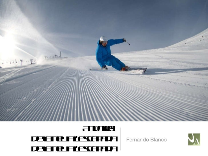 Andorra: de la neu a l'escapada de la neu a l'escapada <ul><li>Fernando Blanco </li></ul>