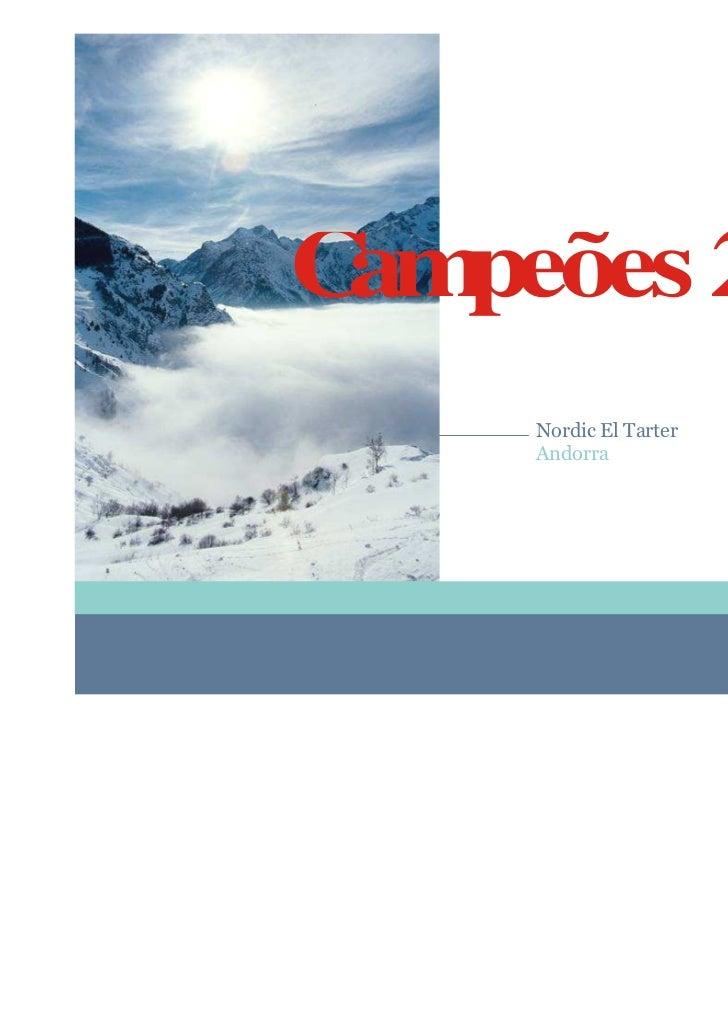 C peões 2011 am    Nordic El Tarter    Andorra