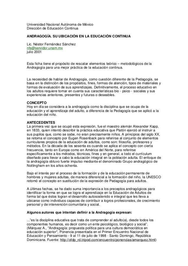 Universidad Nacional Autónoma de MéxicoDirección de Educación ContinuaANDRAGOGÍA. SU UBICACIÓN EN LA EDUCACIÓN CONTINUALic...