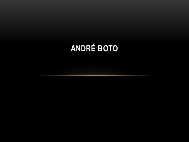ANDRÉ BOTO