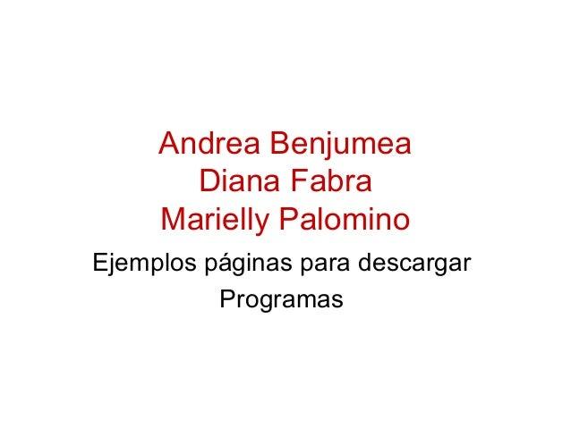 Andrea Benjumea Diana Fabra Marielly Palomino Ejemplos páginas para descargar Programas