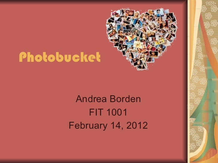 Photobucket Andrea Borden FIT 1001 February 14, 2012