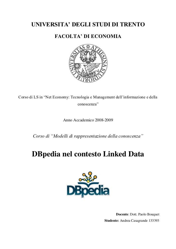 """UNIVERSITA' DEGLI STUDI DI TRENTO                    FACOLTA' DI ECONOMIACorso di LS in """"Net Economy: Tecnologia e Managem..."""