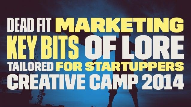 Crative Camp 2014: Dead fit-marketing by Andrea di marco