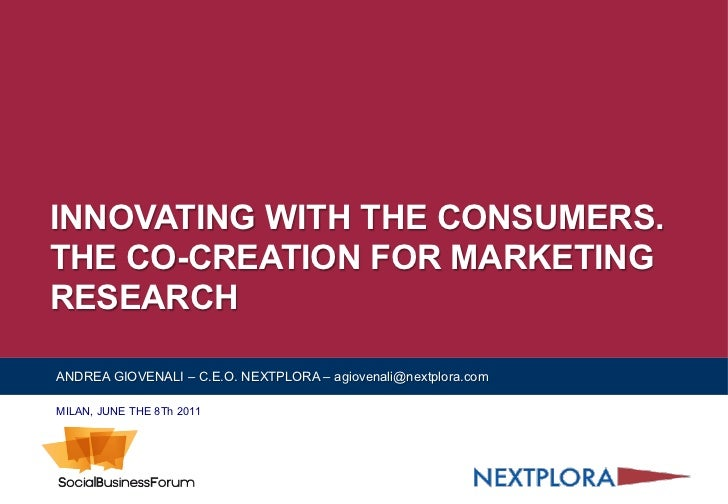 Innovating with the Consumers: The Co-Creation for Marketing Research - Andrea Giovenali