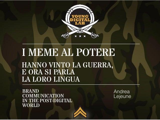 Andrea Lejeune – I meme al potere