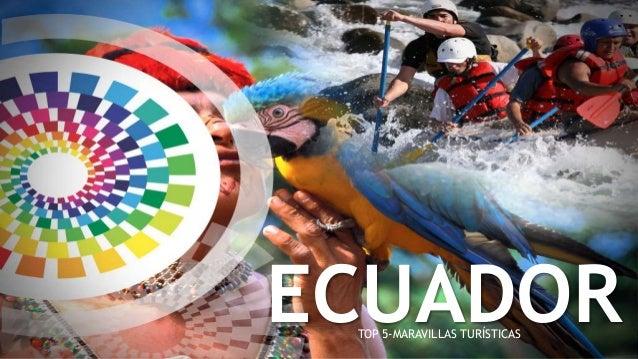 ECUADORTOP 5-MARAVILLAS TURÍSTICAS