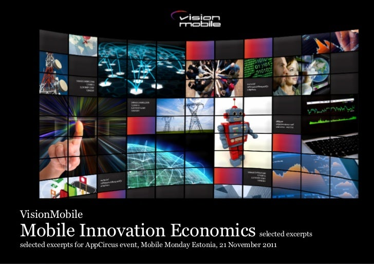 VisionMobileMobile Innovation Economics                                             selected excerptsselected excerpts for...
