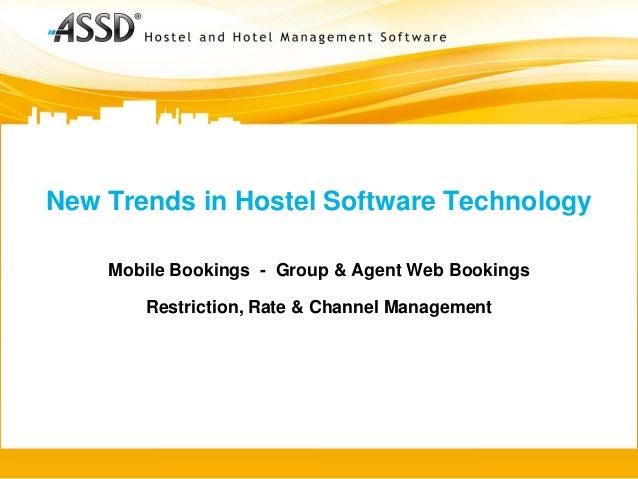 New Trends in Hostel Software Technology - ASSD Hostel Software