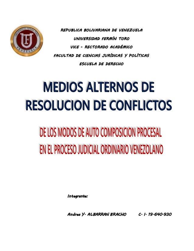 REPUBLICA BOLIVARIANA DE VENEZUELA UNIVERSIDAD FERMÍN TORO VICE - RECTORADO ACADÉMICO FACULTAD DE CIENCIAS JURÍDICAS Y POL...