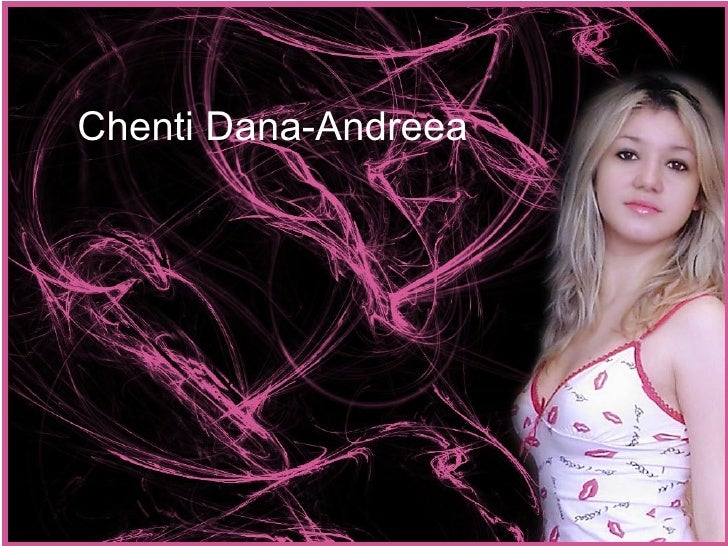 Chenti Dana-Andreea