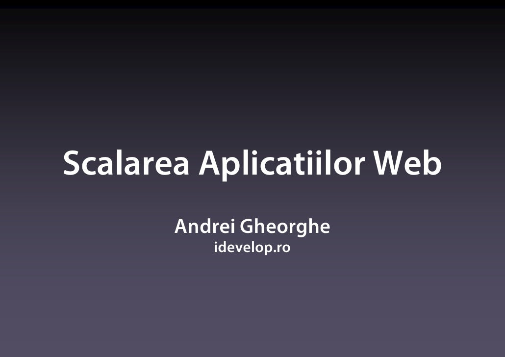 Scalarea Aplicatiilor Web - 2009