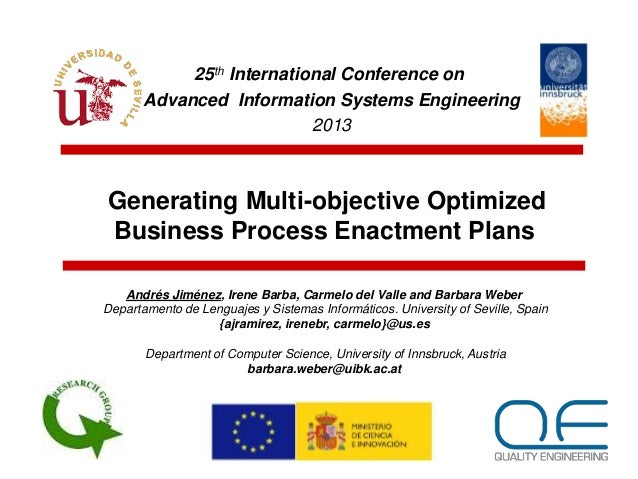 Generating Multi-objective Optimized Business Process Enactment Plans 25th International Conference on Advanced Informatio...