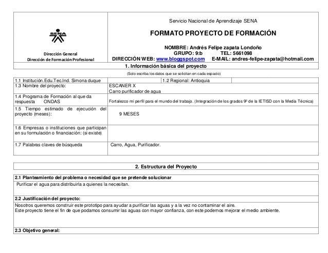 Servicio Nacional de Aprendizaje SENA  FORMATO PROYECTO DE FORMACIÓN Dirección General Dirección de Formación Profesional ...