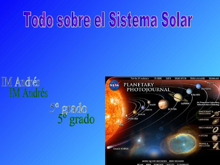 Todo sobre el Sistema Solar IM Andrés  5º grado